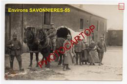 Env. SAVONNIERES-Attelage-Animation-Carte Photo Allemande-Guerre14-18-1WK-Militaria-Frankreich-France-55- - France