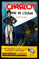 """"""" CHARLOT, ROI DE L´ECRAN """" Par Michel DUINO - MJ  N°  49  - Ed. De 1955 .  Biographie. - Livres, BD, Revues"""