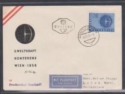"""Österreich 1956: FDC/Ersttag """"Weltkraftkonferenz Wien"""" ANK. 25,--€(s. Foto/ Scan) - 1945-.... 2. Republik"""
