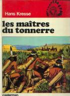 « LES PEAUX ROUGES - Les Maîtres Du Tonnerre » - Réf. BDM 1 1974 C - Other