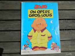 Jojo - 3 - On Opère Gros-Louis - Geerts - Jojo