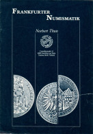 Verkaufsliste Frankfurter Numismatik Norbert Thun Münzen Coins Deutschland Coin GERMANY Münze - Literatur & Software
