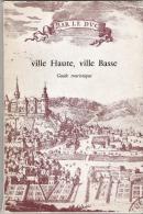 BAR LE DUC VILLE HAUTE VILLE BASSE - Lorraine - Vosges