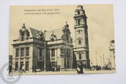 Postcard Belgium - Exposition De Bruxelles 1910 - Le Pavillon De La Ville De Bruxelles - Unposted - Exposiciones Universales