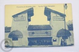 Postcard Belgium - Exposition De Bruxelles 1910 - Vue Du Village Senegalais - Unposted - Exposiciones Universales