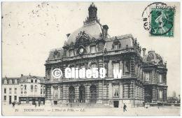 TOURCOING - L'Hôtel De Ville (animée) - N° 25 - Tourcoing