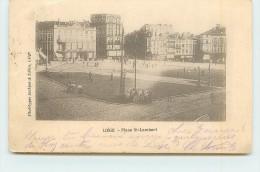 LIEGE  - Place Saint Lambert. - Liege