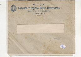 PO5107C# BUSTA MILITARE - M.V.S.N. COMANDO 1^ LEGIONE MILIZIA UNIVERSITARIA PRINCIPE DI PIEMONTE - TORINO  No VG - Altri