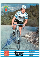 Paulino MARTINEZ , Autographe Manuscrit, Dédicace. 2 Scans. Equipe Teka 1978 - Radsport