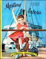 """G. Delahaye / M. Marlier - Martine En Bateau - Collection   """" Farandole """" - Casterman - ( 1961 ) . - Martine"""