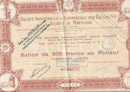 *ACTION DE 500 FRANCS  -SOCIETE INDUSRIELLE COMMERCIALE  DES EAUX DE VIE & Amp;ALCOOLS DE NORMANDIE - Eau