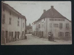 Ref2647 AX109 CPA Animée De Matour - Grande Rue - Hotel Du Lion D´or - Canard Félix - Puits - E. T. Cluny - France