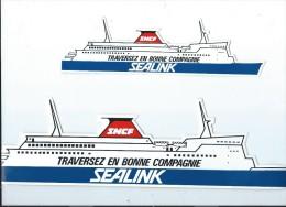 SNCF/ SEALINK/Transports Maritimes/ Traversez En Bonne Compagnie / Années 1980     ACOL1 - Stickers