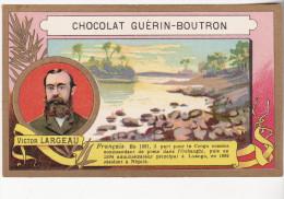 CHROMO CHOCOLAT GUERIN BOUTRON VICTOR LARGEAU EXPLORATEUR - Guérin-Boutron