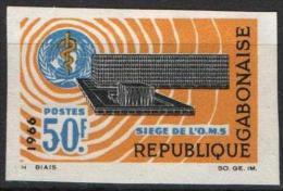 GABON Poste 192 ** MNH Non Dentelé Imperforated Sans Gomme : Siège De L'OMS WHO Organisation Mondiale De La Santé - Gabón (1960-...)