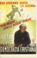 VOTA PER LA DEMOCRAZIA CRISTIANA - RIPRODUZIONE  -  F.P.  0013 - Political Parties & Elections