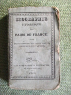 Biographie Pittoresque Des Pairs De France 1826 Censure Royauté Charles X - Books, Magazines, Comics
