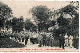 75. Hopital Militaire Saint Martin. Jardin Et Promenades Des Malades - Salute, Ospedali
