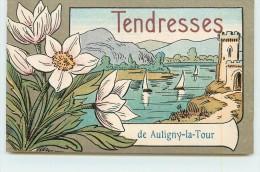 AUTIGNY LA TOUR  - Tendresse,carte Illustrée. - France