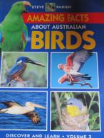 Amazing Facts About Australian Birds By Steve Parish . Disover & Learn Vol. 3. 1997 En Anglais - Livres, BD, Revues