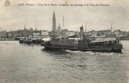 BELGIQUE - ANVERS - ANTWERPEN - Vue De La Rade, Le Bâteau De Passage à La Tête-de-Flandre. - Antwerpen