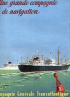 Une Grande Compagnie De Navigation - La Compagnie Générale Transatlantique - CGTA - AIR ALGERIE - Dessin Michel LEZLA. - Barche