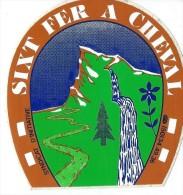 Station De Ski /Syndicat D'Initiative/ Sixt Fer à Cheval / Années 1980   ACOL46 - Stickers