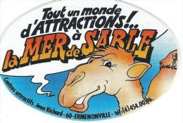 Parc D´attraction:La Mer De Sable / Jean Richard/Ermenonville / Années 1980   ACOL51 - Pegatinas