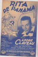 (s)Rita De Panama ; ANDRE CLAVEAU , Musique : HENRI LECA , Paroles : JACQUES PLANTE - Partitions Musicales Anciennes