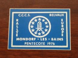 RALLYE MONDORF-les-BAINS PENTECOTE 1976 C.C.C.S. Belvaux ( Zie Foto Voor Détail ) Zelfklever Sticker Autocollant ! - Publicités