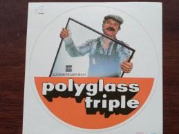 POLYGLASS TRIPLE ( Glaceries De Saint-Roch ) ( Zie Foto Voor Détail ) Zelfklever Sticker Autocollant ! - Publicidad