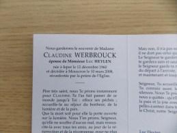 Doodsprentje Claudine Werbrouck Ieper 12/12/1960 Mouscron 10/3/2008 ( Luc Heylen ) - Religione & Esoterismo