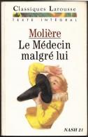 1989  - ´´ Le Médecin Malgré Lui ´´ De Molière - 142 Pages - Theatre