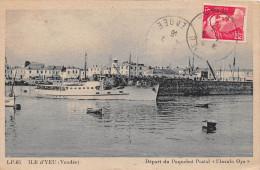 "¤¤  -   65   -  ILE D'YEU  -  Départ Du Paquebot Postal "" Insula Oya ""  -  ¤¤ - Ile D'Yeu"