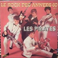 Les Pirates 33t. LP *le Rock Des Années 60* - Rock
