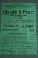 23 - LA COURTINE - BELLE AFFICHE ADJUDICATION TRAVAUX 16 MAI 1939- CHEMIN DE LA COTE ET  DE L� EGLISE - MAIRE -MIMONTEL