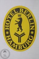 Hotel Berlin, Hamburg - Germany - Original Hotel Luggage Label - Sticker - Hotel Labels
