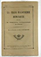 - LA FRANC MACONNERIE DEMASQUEE .N°3 MARS 1924 . - Esoterik