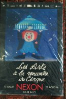 87 - NEXON - BELLE AFFICHE LES ARTS DE LA RENCONTRE DU CIRQUE  -13 JUILLET AU 23 AOUR 1996 - Affiches