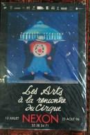 87 - NEXON - BELLE AFFICHE LES ARTS DE LA RENCONTRE DU CIRQUE  -13 JUILLET AU 23 AOUR 1996