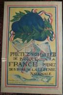 MILITARIA GUERRE 1914-1918- BELLE AFFICHE CASQUE POILU PRETEZ VOS BILLETS DE BANQUE -ANDREE MENARD ELEVE PARIS PEREIRE