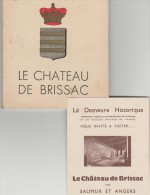 Livre :  LE  CHATEAU  De  BRISSAC  ( Saumur Et    Angers) - Livres, BD, Revues
