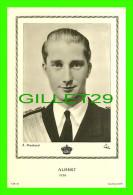 FAMILLES ROYALES - ROI ALBERT DE BELGIQUE (1934- ) R. MARCHAND - ÉDITIONS D'ART L.A.B. - - Royal Families