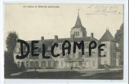 CPA - Château De Berles-Monchel - France