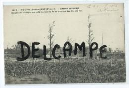 CPA - Neuville St Vaast - Guerre 1914-1916 - Entrée Du Village, On Voit Les Restes De Le Défense Des Fils De Fer - France