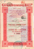 COMPAGNIE INTERNATIONALE PIRELLI-TITOLO DI 1 AZIONE AL PORTATORE-CAPITALE SOCIALE 12,000.000 FRANCS-23-9-1920 - Azioni & Titoli