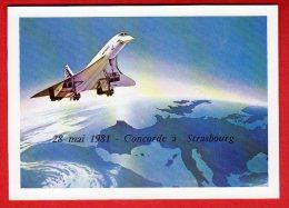 CPM : Concorde à Strasbourg - 28 Mai 1981 - 1946-....: Modern Tijdperk