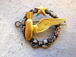 ANCIEN INSIGNE ARMEE DE L´AIR BREVET ELEVE BOMBARDIER DRAGO OLIVIER METRA ETAT EXCELLENT - Luftwaffe