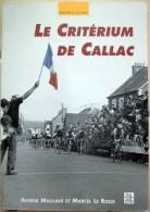 LE CRITERIUM DE CALLAC - Aesène Maulavé Et Marcel Le Roux - Bretagne