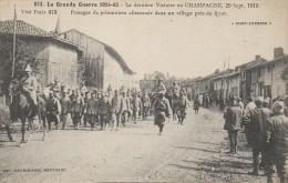 Guerre De 14-18  La Dernière Victoire En Champagne 29 Sept 1915  Passages De Prosonniers Allemands - Oorlog 1914-18